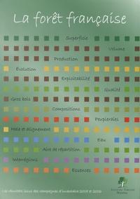 Inventaire Forestier National - La forêt française - Les résultats issus des campagnes d'inventaire 2005 et 2006.