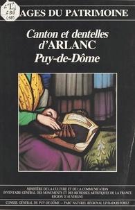 Inventaire général des monumen - Canton et dentelles d'Arlanc (Puy-de-Dôme).