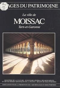 Inventaire général des monumen - La Ville de Moissac (Tarn-et-Garonne).