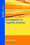 Investigations in Cognitive Grammar.