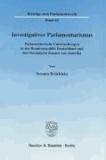 Investigativer Parlamentarismus - Parlamentarische Untersuchungen in der Bundesrepublik Deutschland und den Vereinigten Staaten von Amerika.