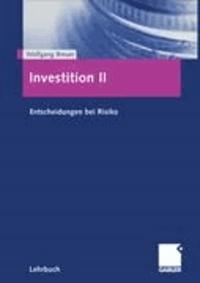 Investition 2 - Entscheidungen bei Risiko.