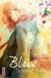 Io Sakisaka - Blue Spring Ride Tome 10 : .