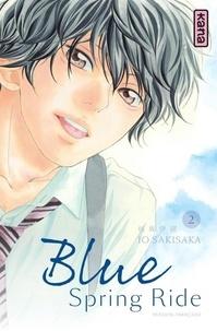 Mobile ebooks téléchargement gratuit Blue Spring Ride Tome 2 par Io Sakisaka en francais 9782505017202