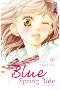 Io Sakisaka - Blue Spring Ride Tome 3 : .