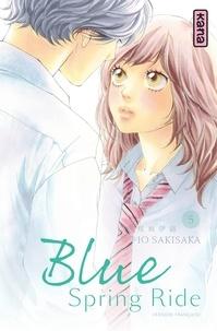 Io Sakisaka - Blue Spring Ride Tome 5 : .