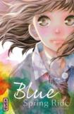 Io Sakisaka - Blue Spring Ride Tome 7 : .