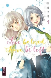 Love, be loved, leave, be left Tome 1.pdf