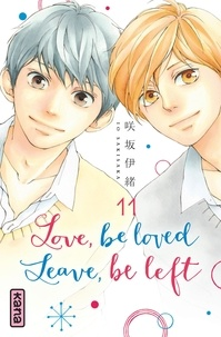 Io Sakisaka - Love, be loved Leave, be left , tome 11.