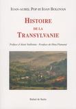 Ioan-Aurel Pop et Ioan Bolovan - Histoire de la Transylvanie.
