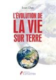 Ioan Dan - L'évolution de la vie sur terre.