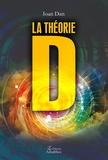 Ioan Dan - La théorie D.