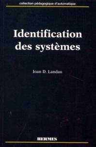 Ioan Landau - Identification des systèmes.