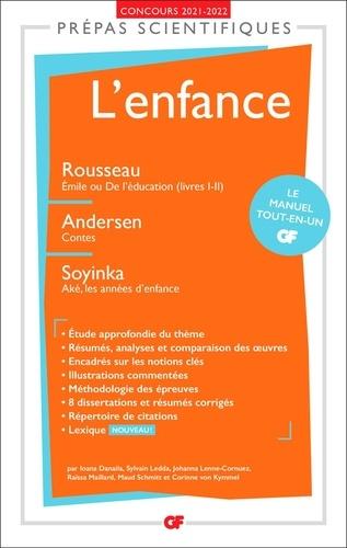 L'enfance. Rousseau, Emile ou De l'éducation (livres I-II) ; Andersen, Contes ; Soyinka Aké, les années d'enfance  Edition 2021-2022