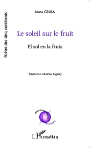 Ioana Gruia - Le soleil sur le fruit.