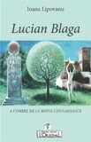 Ioana Lipovanu - Lucian Blaga - Un menhir.