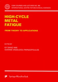 Deedr.fr CISM N°392 : HIGH-CYCLE METAL FATIGUE. From theory to applications Image