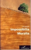 Ion Vezeanu - Impossibilia Moralia.