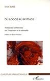 Ionel Buse - Du logos au mythos - Textes des conférences sur l'imaginaire et la rationalité.