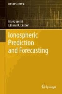 Ionospheric Prediction and Forecasting.