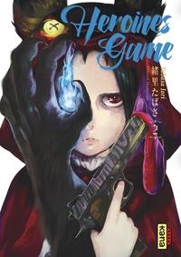 Amazon Stealth ebook téléchargement gratuit Heroines Game, tome 2 (Litterature Francaise) par Iori Tabasa 9782505079088