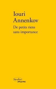 Iouri Annenkov - De petits riens sans importance.