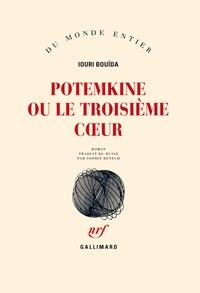 Iouri Bouïda - Potemkine ou le troisième coeur.