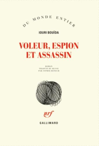 Iouri Bouïda - Voleur, espion, assassin.