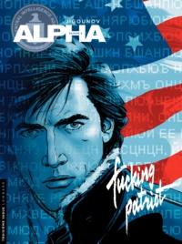 Iouri Jigounov - Alpha Tome 11 : Fucking patriot.