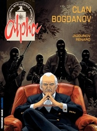 Iouri Jigounov et  Renard - Alpha Tome 2 : Clan Bogdanov.