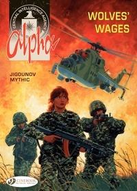 Iouri Jigounov et  Mythic - Alpha Tome 2 : Wolves Wages.