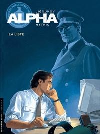 Iouri Jigounov et  Mythic - Alpha Tome 4 : La liste.