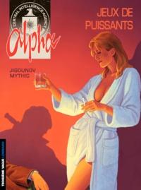 Iouri Jigounov et  Mythic - Alpha Tome 8 : Jeux de puissants.