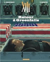 Iouri Jigounov et Yves Sente - XIII Tome 22 : Retour à Greenfalls.