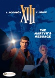 Iouri Jigounov et Yves Sente - XIII Tome 22 : The Martyr's Message.