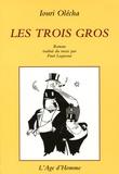 Iouri Olécha - Les Trois Gros.