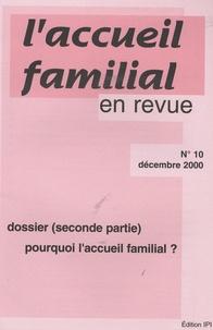 Jean-Claude Cébula - L'accueil familial en revue N° 10, Décembre 2000 : Pourquoi l'accueil familial ? (seconde partie).