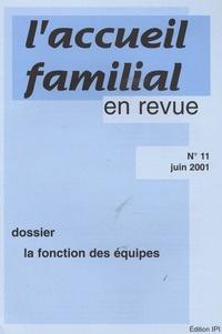 Jean-Claude Cébula - L'accueil familial en revue N° 11, Juin 2001 : La fonction des équipes.