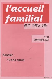 Jean-Claude Cébula - L'accueil familial en revue N° 12, Décembre 2001 : 10 ans après.