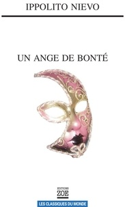 Ippolito Nievo et Yves Branca - Un ange de bonté.