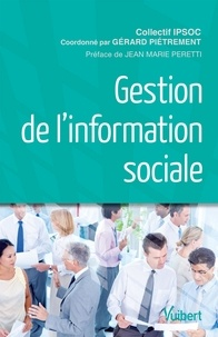 IPSOC et Gérard Piétrement - Gestion de l'information sociale.