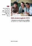 IQB-Ländervergleich 2012 - Mathematische und naturwissenschaftliche Kompetenzen am Ende der Sekundarstufe 1.
