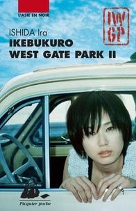 Ira Ishida - Ikebukuro West Gate Park Tome 2 : .