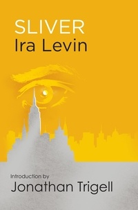 Ira Levin - Sliver - Introduction by Jonathan Trigell.
