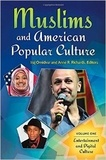 Iraj Omidvar et Anne R. Richard - Muslims and American Popular Culture - Volume 1 & 2 : Entertainment and Digital Culture ; Print Culture and Identity.