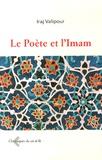 Iraj Valipour - Le Poète et liImam.