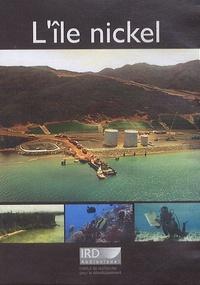 IRD - L'île nickel. 1 DVD