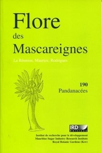 IRD et  KEW - Flore des Mascareignes (La Réunion, Maurice, Rodrigues) - 190 Pandanacées.