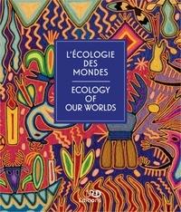 Ird Orstom - L'écologie des mondes - Paroles d'ici et d'ailleurs sur le climat et l'environnement.
