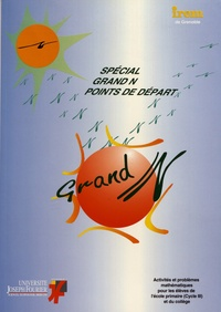 Irem de Grenoble - Spécial Grand N - Points de départ.